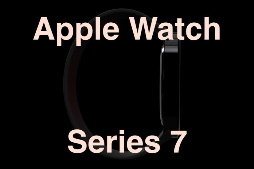 Apple Watch Series 7: характеристики, дизайн и когда выйдут