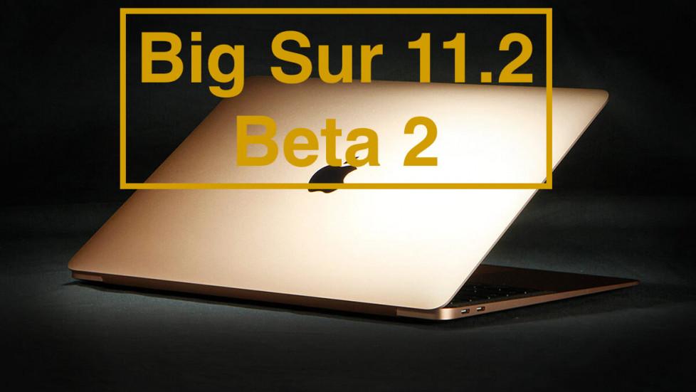 macOS Big Sur 11.2 Бета 2: что нового и для каких компьютеров